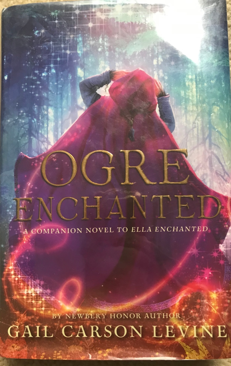 Ogre Enchanted By Gail Carson Levine The Reading Rockstar